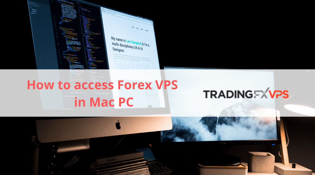 How to access Forex VPS from Mac OS — A Guide