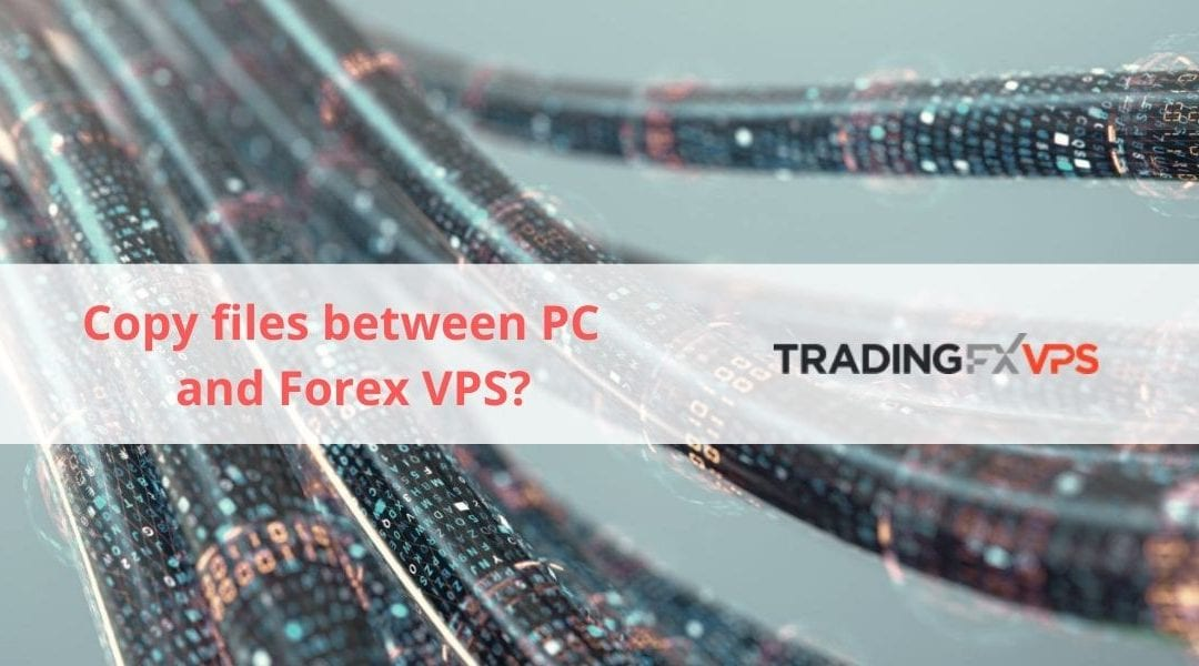 copy files from local PC to trading server